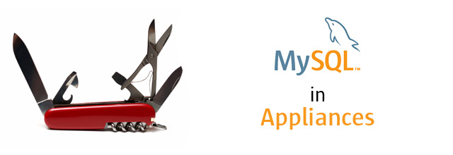 MySQL in Appliances